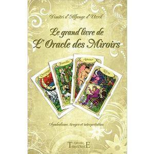 LIVRE PARANORMAL Le grand livre de l'Oracle des Miroirs