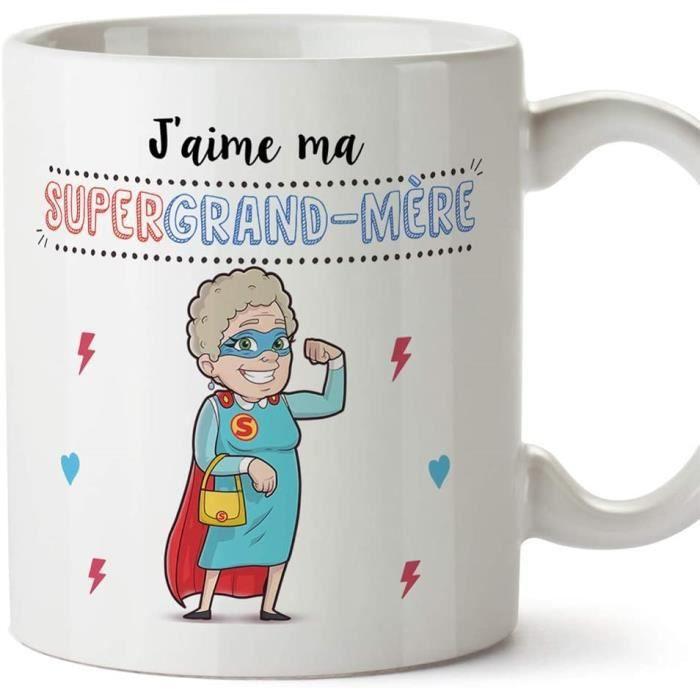 Mamie Mug Tasse - J'aime ma Super Grand-Mère – Tasse Originale Cadeau Anniversaire Fête des Mères Future Mamie. Céramique 350 ML