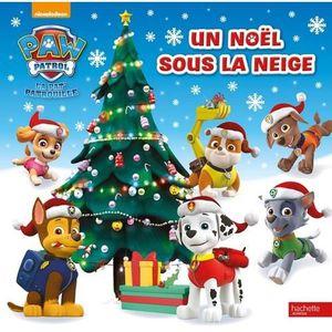 Livre 3-6 ANS La Pat' Patrouille. Un Noël sous la neige