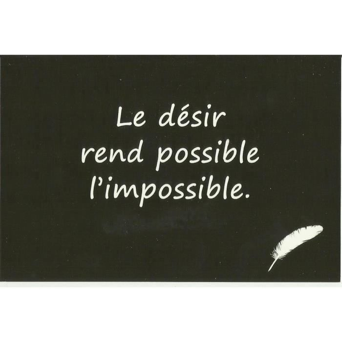 Carte Postale Citation Le Desir Rend Possible L Impossible