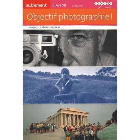 Livre 6-9 ANS Objectif photographie !