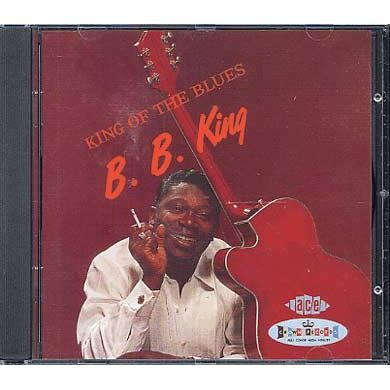 CD VARIÉTÉ INTERNAT King of the blues + 10 by B.B. King