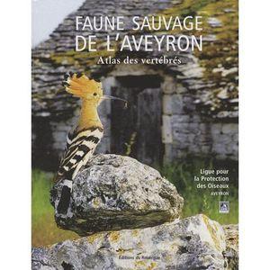 LIVRE ANIMAUX Faune sauvage de l'Aveyron