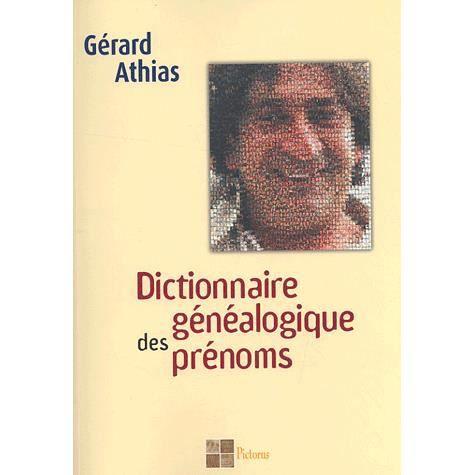 LIVRE ENFANT FAMILLE Dictionnaire généalogique des prénoms