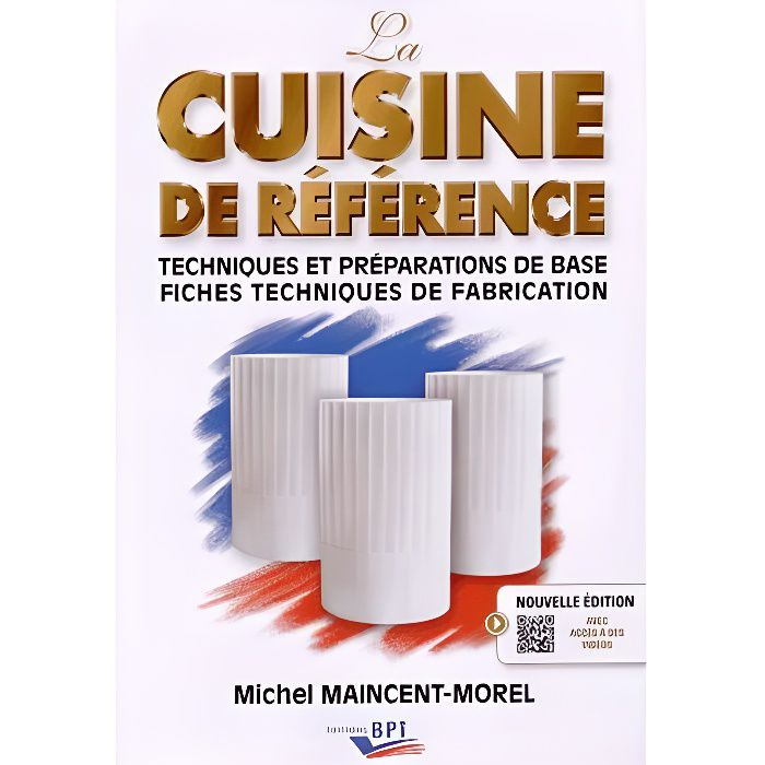 MANUEL BAC PRO BEP CAP La cuisine de référence