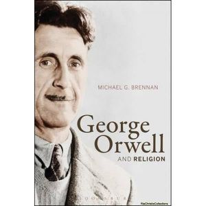 LIVRE RELIGION George Orwell and Religion