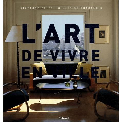 ART DE VIVRE EN VILLE (L')