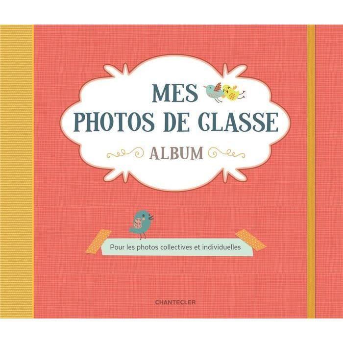 Livre Mes Photos De Classe Album Rouge