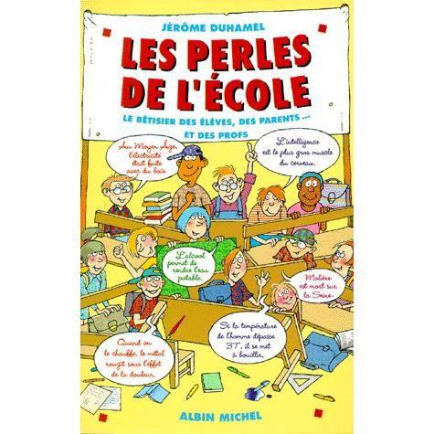 LES PERLES DE L'ECOLE