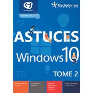 BUREAUTIQUE À TÉLÉCHARGER Logiciel de Formation- Astuces Windows 10 - Tome 2
