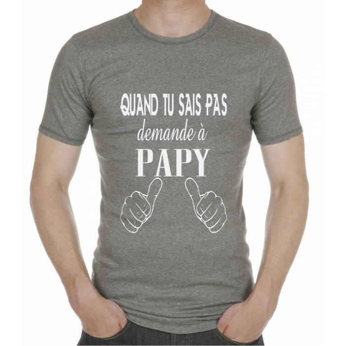 T-SHIRT T-Shirt Homme Cadeau Papy. Quand tu Sais Pas Deman