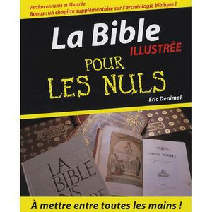 la bible pour les nuls achat vente livre eric denimal editions first parution 08 11 2006 pas. Black Bedroom Furniture Sets. Home Design Ideas