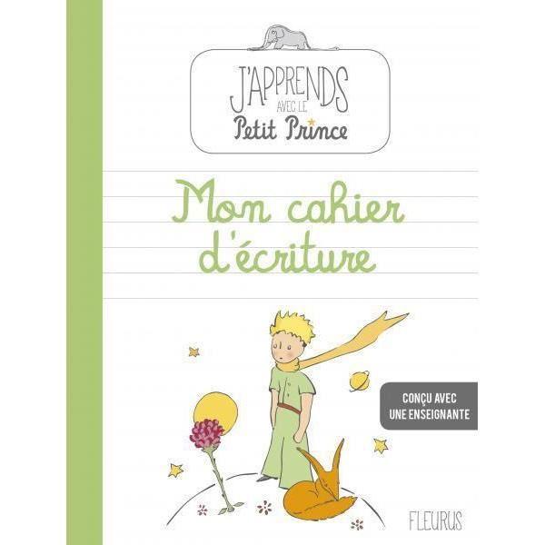 Livre J Apprends Avec Le Petit Prince Mon Cahier D Ecriture