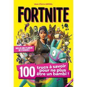 Livre Fortnite 100 Trucs A Savoir Achat Vente Livre