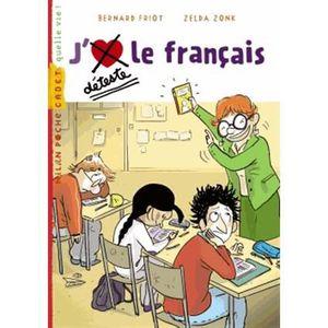 Livre 6-9 ANS J'déteste le français