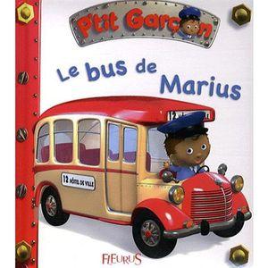 LIVRE 0-3 ANS ÉVEIL Le bus de Marius