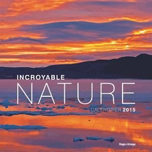 Calendrier mural incroyable nature 2015 achat vente for Calendrier mural 2015