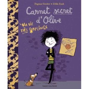 Livre 9 -12 ANS Carnet secret d'Olive Tome 1