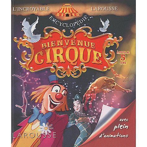 Livre 6-9 ANS Bienvenue au cirque