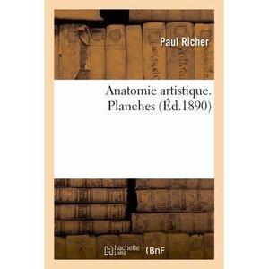 LITTÉRATURE FRANCAISE Anatomie artistique. Planches (Éd.1890)