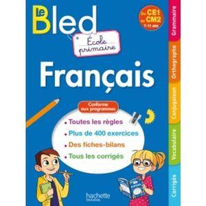 MANUEL PRIMAIRE Le Bled Français Ecole primaire. Du CE1 au CM2 7-1