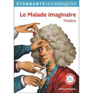 LITTÉRATURE FRANCAISE Le Malade imaginaire