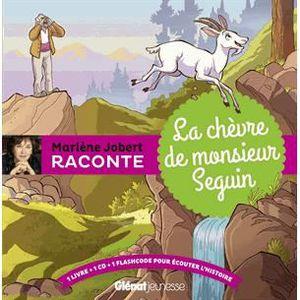Livre 3-6 ANS La chèvre de monsieur Seguin