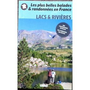 GUIDES RANDONNÉES  plus belles balades & randonnées en france -Lacs