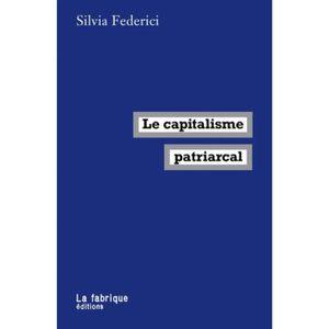 LIVRE SOCIOLOGIE Le capitalisme patriarcal