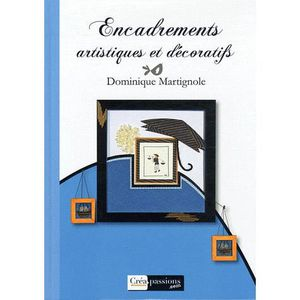 LIVRE LOISIRS CRÉATIFS Encadrements artistiques et décoratifs