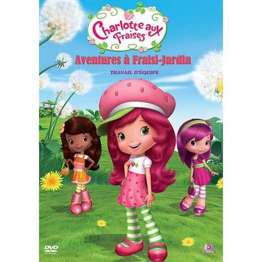 DVD Charlotte aux fraises : travail d'équipe, s...