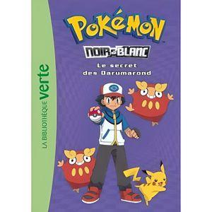 Livre 9 -12 ANS Pokémon noir et blanc Tome 5