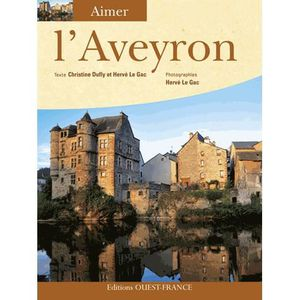 LIVRE TOURISME FRANCE L'Aveyron