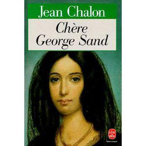 CRITIQUE LITTÉRAIRE Chère George Sand