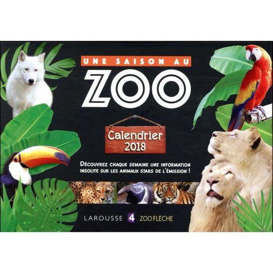 Livre Une Saison Au Zoo Calendrier Edition 2018