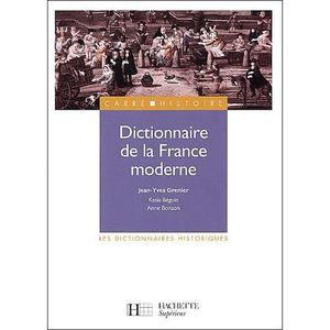 LIVRE HISTOIRE FRANCE Dictionnaire de la France moderne