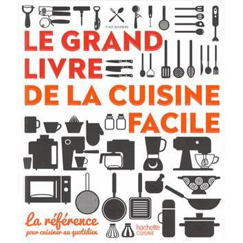 le grand livre de la cuisine facile achat vente livre audrey le goff aur lie desgages. Black Bedroom Furniture Sets. Home Design Ideas