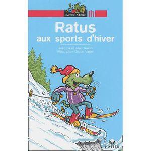 Livre 6-9 ANS Ratus aux sports d'hiver