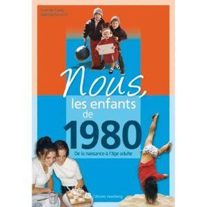 MATELAS Nous, les enfants de 1980. De la naissance à l'âge