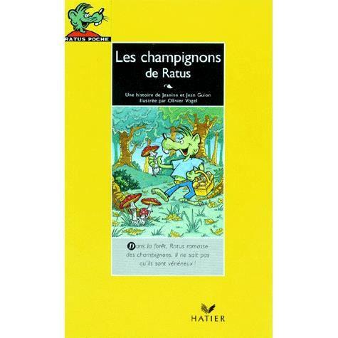 Livre 6-9 ANS Les champignons de Ratus