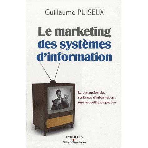 LIVRE GESTION Le marketing des systèmes d'information
