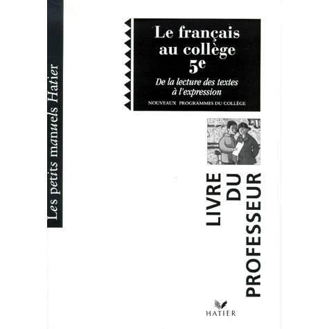 Le Francais Au College 5eme De La Lecture A L Exp Achat