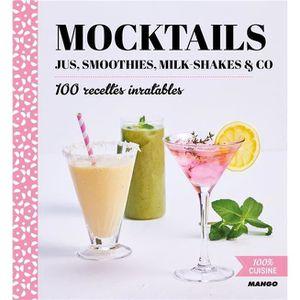 BLENDER Livre - mocktails ; jus, smoothies, milk-shakes &