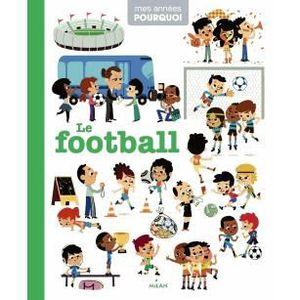 Livre 6-9 ANS Le football