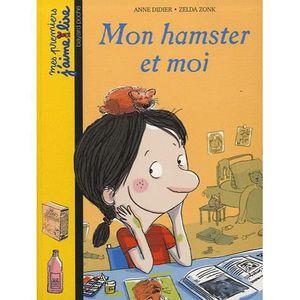 Livre 6-9 ANS Mon hamster et moi