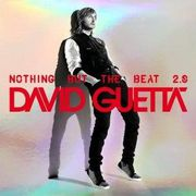 COMPILATION DAVID GUETTA - Nothing But The Beat 2.0