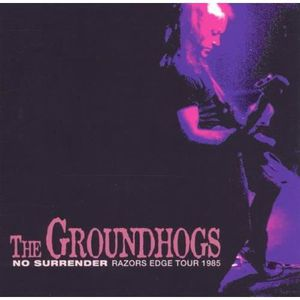 CD HARD ROCK - MÉTAL Groundhogs - No Surrender-Razors Edge Tour 1985