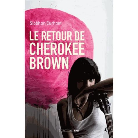 LIVRES ADOLESCENTS Le retour de Cherokee Brown