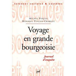 AUTRES LIVRES Voyage en grande bourgeoisie ; journal d'enquête
