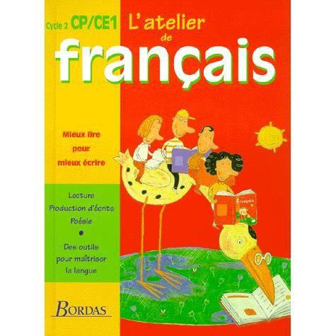 L Atelier De Francais Cp Ce1 Manuel De L Eleve